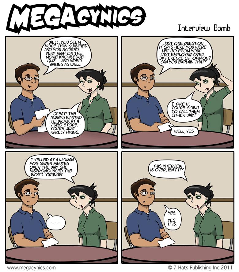 MegaCynics: Interview Bomb (May 4, 2011)