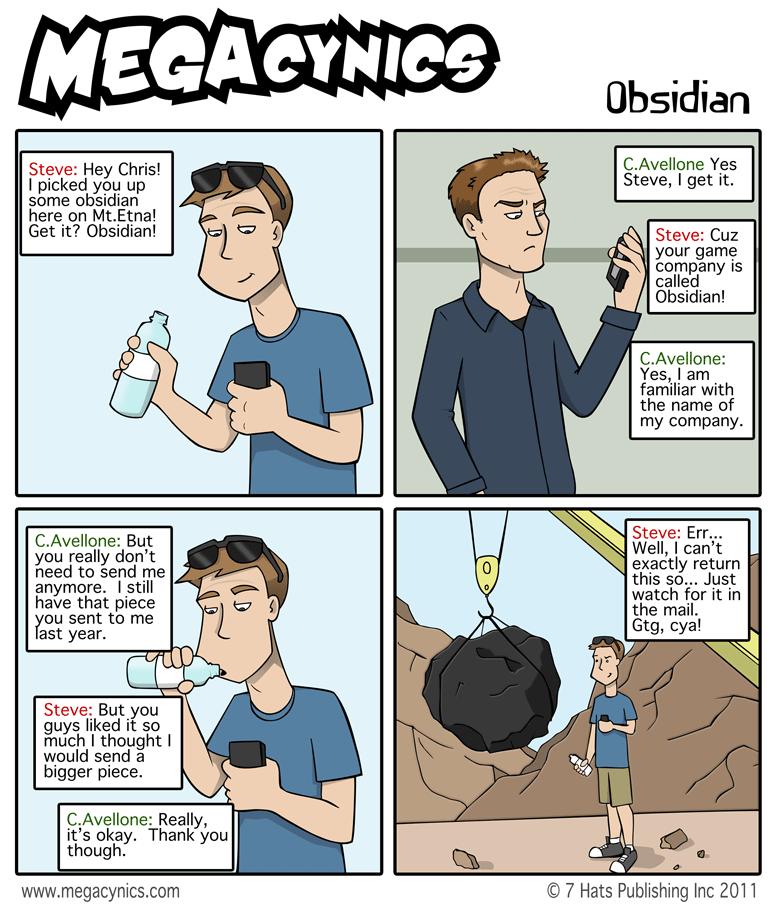 MegaCynics: Obsidian (Jun 29, 2011)