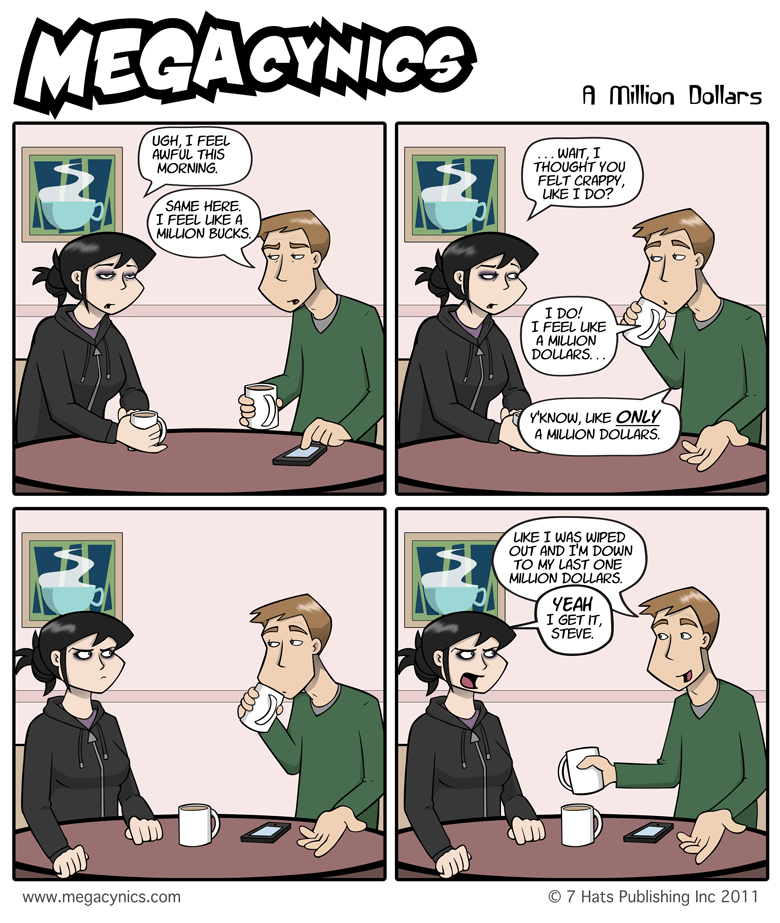 MegaCynics: A Million Dollars (Aug 10, 2011)