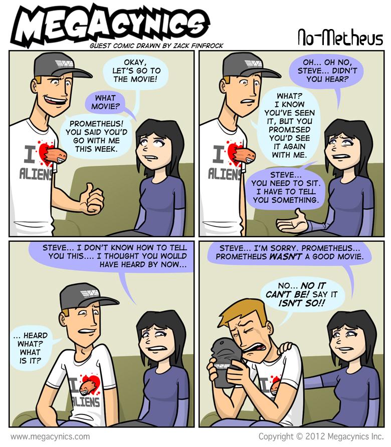 MegaCynics: No-Metheus (Jul 6, 2012)