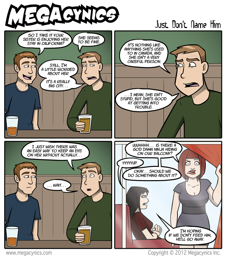 MegaCynics: Just Don't Name Him (Aug 6, 2012)