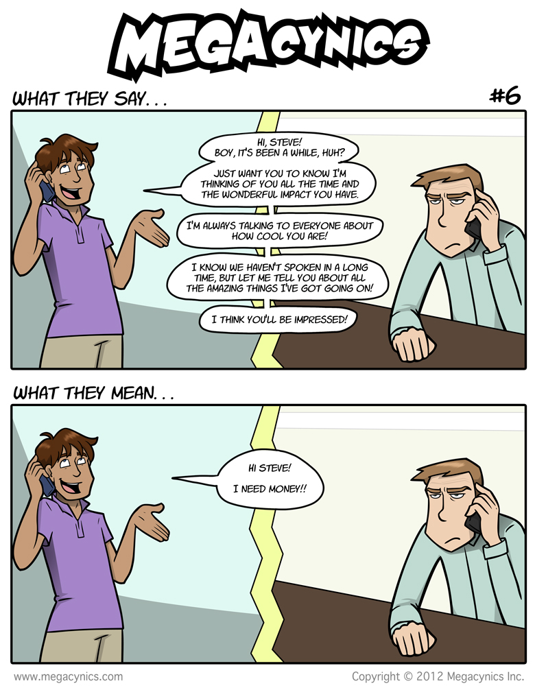MegaCynics: What They Say #6 (Sep 24, 2012)
