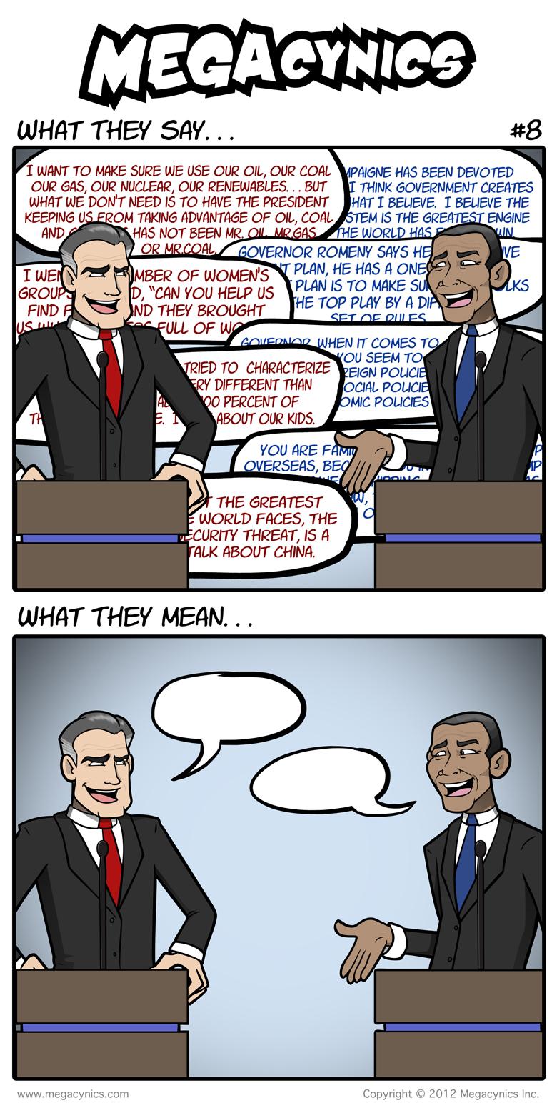 MegaCynics: What They Say #8 (Nov 2, 2012)