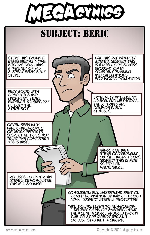 MegaCynics: Subject: Beric (Nov 26, 2012)