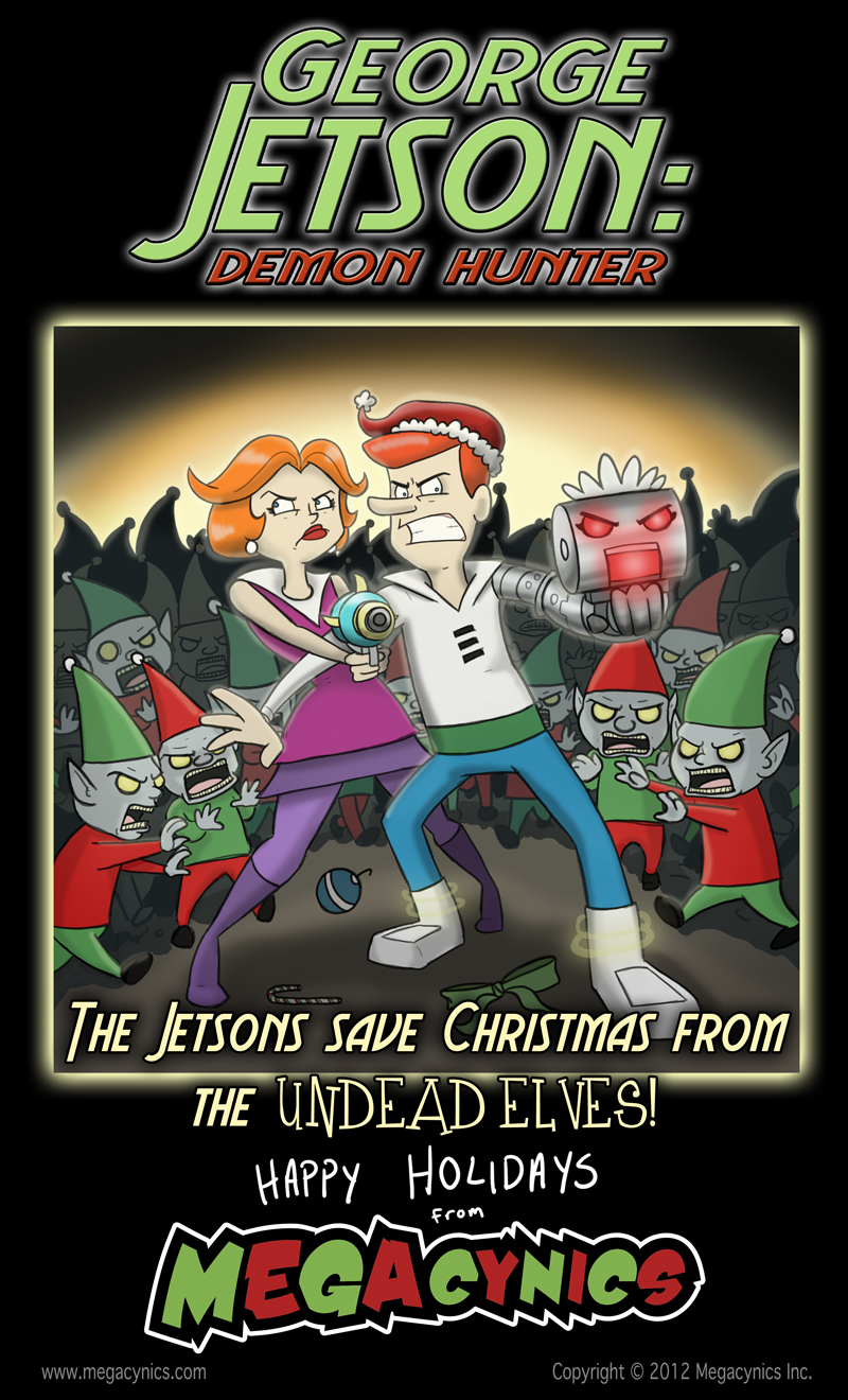 MegaCynics: George Jetson: Demon Hunter (Dec 25, 2012)