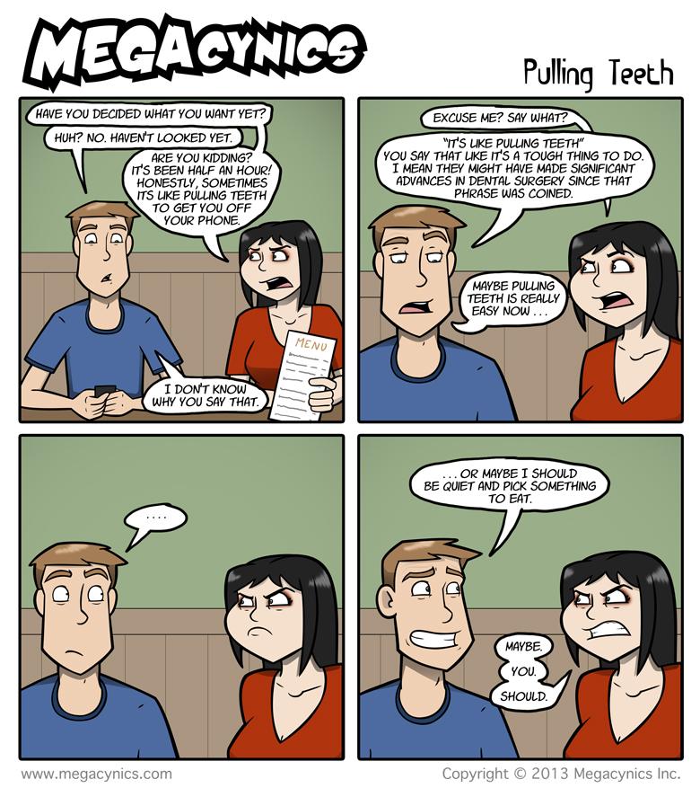 MegaCynics: Pulling Teeth (Jan 2, 2013)