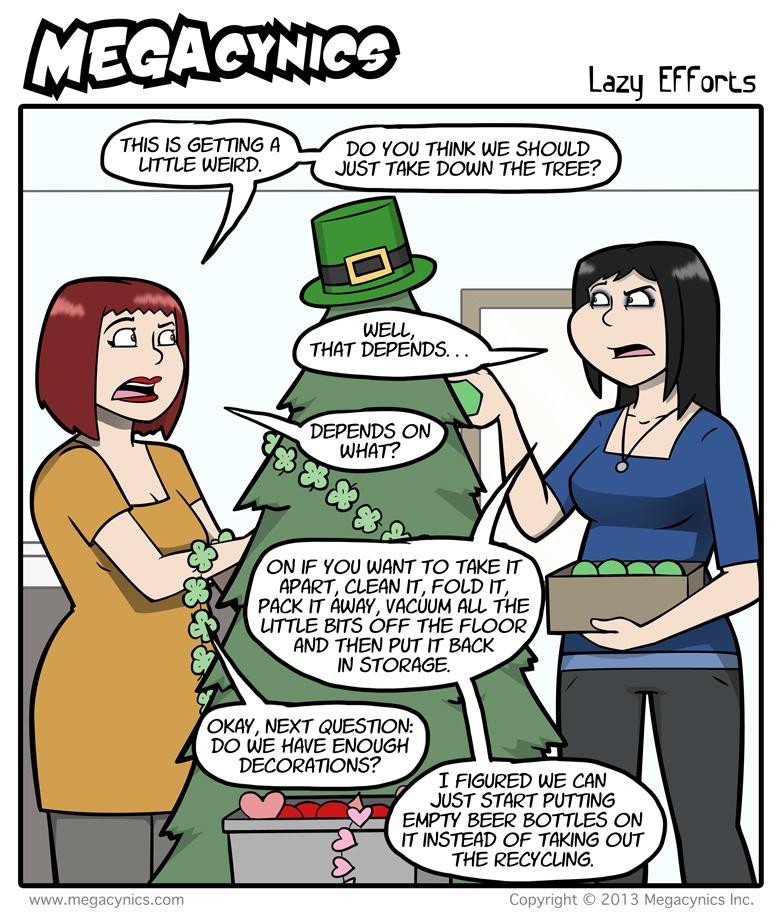 MegaCynics: Lazy Efforts (Feb 25, 2013)