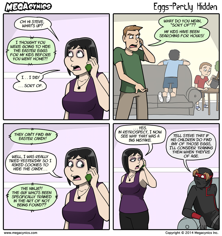 MegaCynics: Eggs-Pertly Hidden (Apr 21, 2014)
