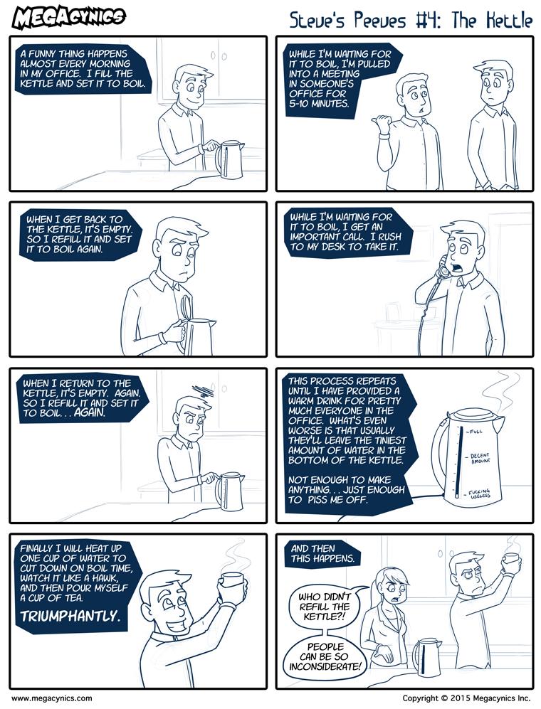MegaCynics: Steve's Peeves #4: The Kettle (Mar 18, 2015)