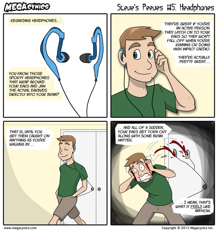 MegaCynics: Steve's Peeves #5: Headphones (Apr 29, 2015)