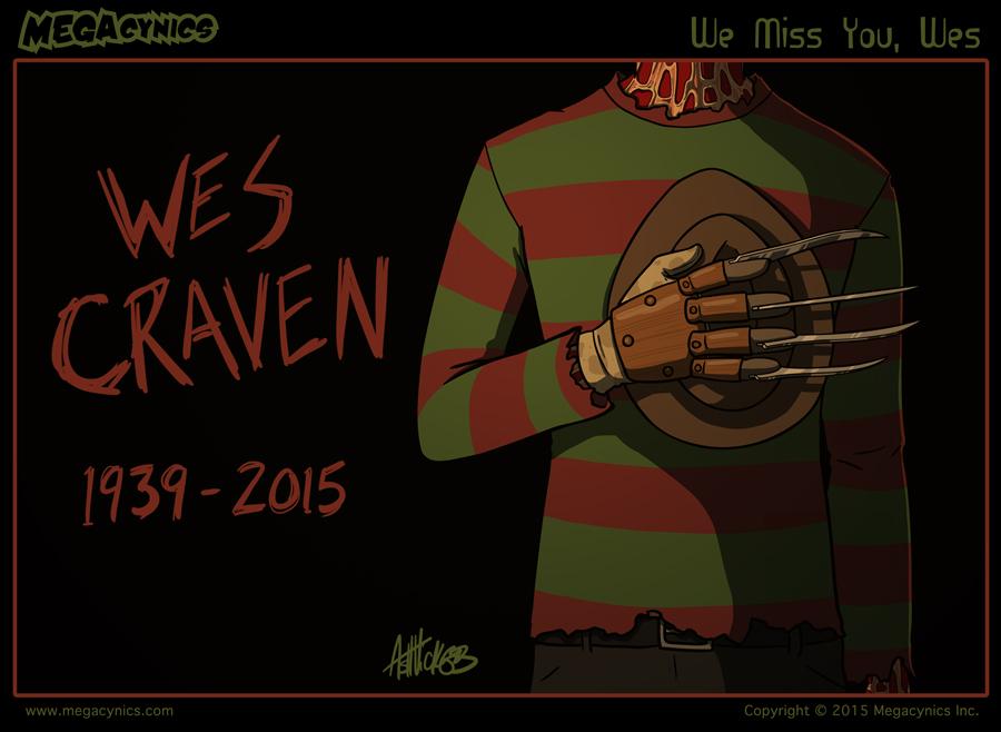 MegaCynics: We Miss You, Wes (Sep 1, 2015)