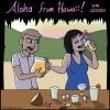 Aloha from Hawaii!